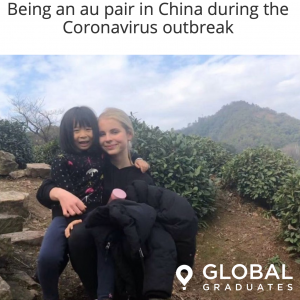 Global Graduates Being an Au Pair in China during Coronavirus